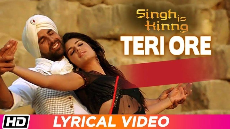 Teri Ore (Singh Is King)