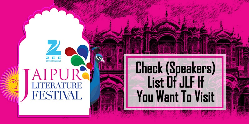 Check (Speakers List) Of JLF If You Want To Visit