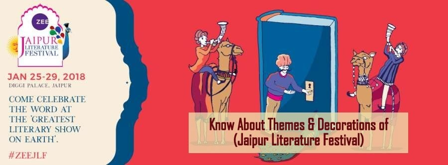 Know About Themes & Decorations of (Jaipur Literature Festival)