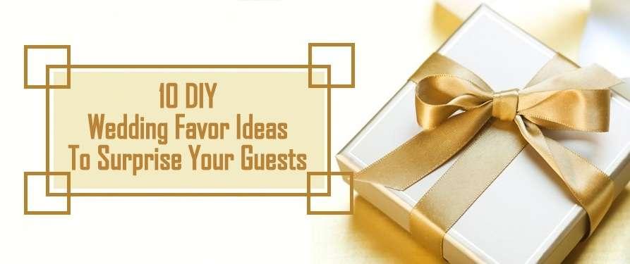 10 DIY (Wedding Favor Ideas) To Surprise Your Guests