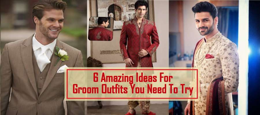 Quick Guide: 6 Amazing Outfit Ideas For Groom You Need To Try