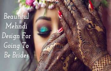 Beautiful Mehandi Design 2019 For Going To Be Brides; Best Mehandi Designs