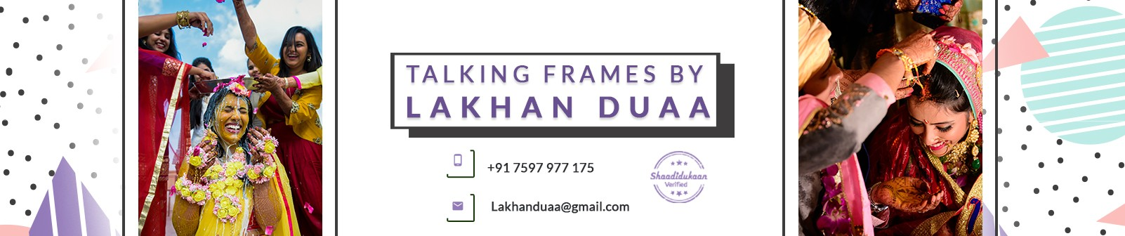 Talking Frames By Lakhan Duaa