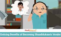 Enticing Benefits of Becoming Shaadidukaan's Vendor