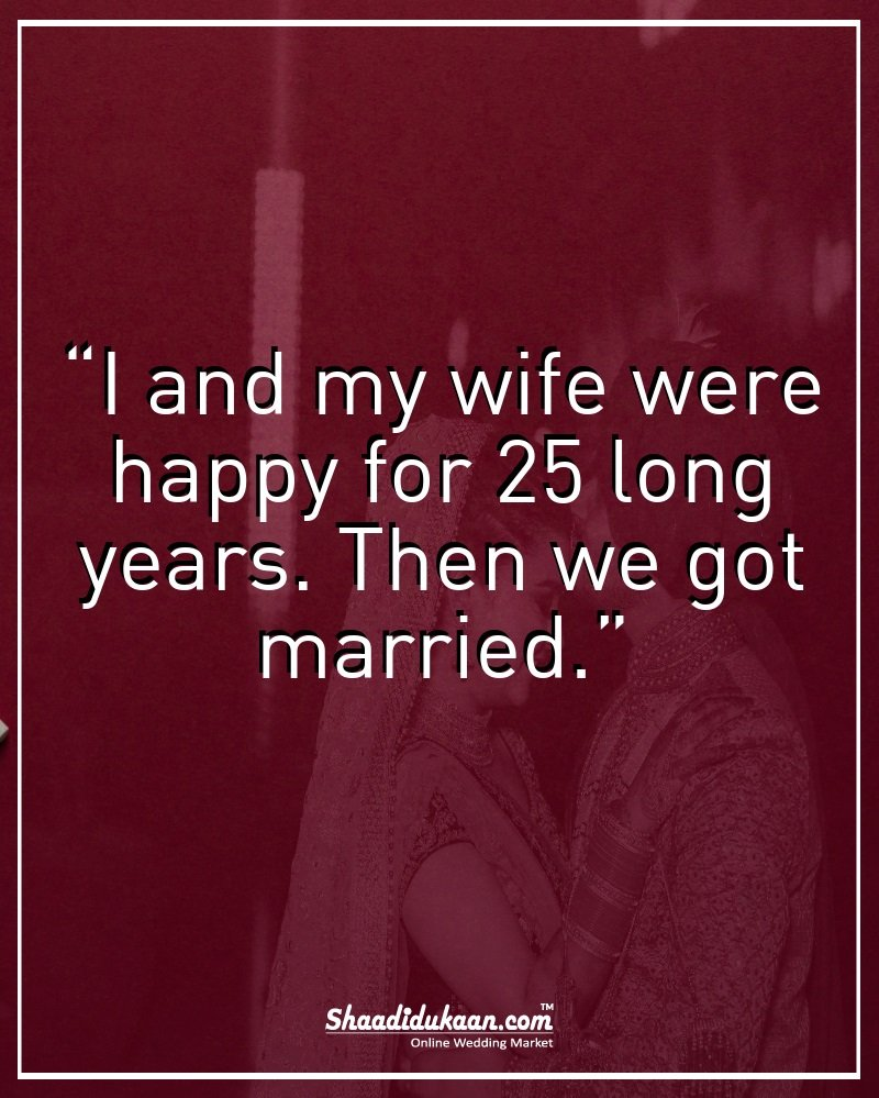 funny wedding pre wedding quotes that are full of wit sass