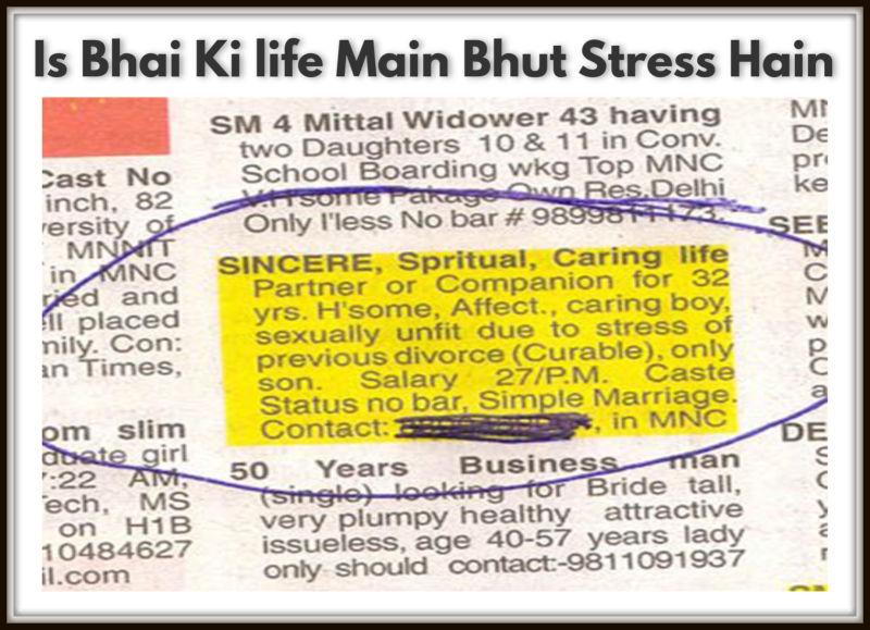 Is Bhai Ki life Main Bhut Stress Hain