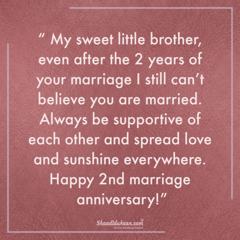 2nd happy anniversary wishes for brother