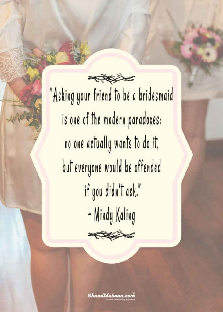 Quotes About Bridesmaids In A Wedding | Wedding Ideas
