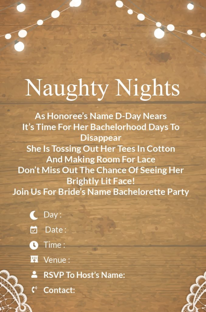 naughty nights - Bachelorette Party invitation wordings