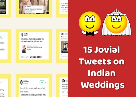15 Jovial Tweets on Indian Weddings That Are Perfect for Daily Dose of Laugh