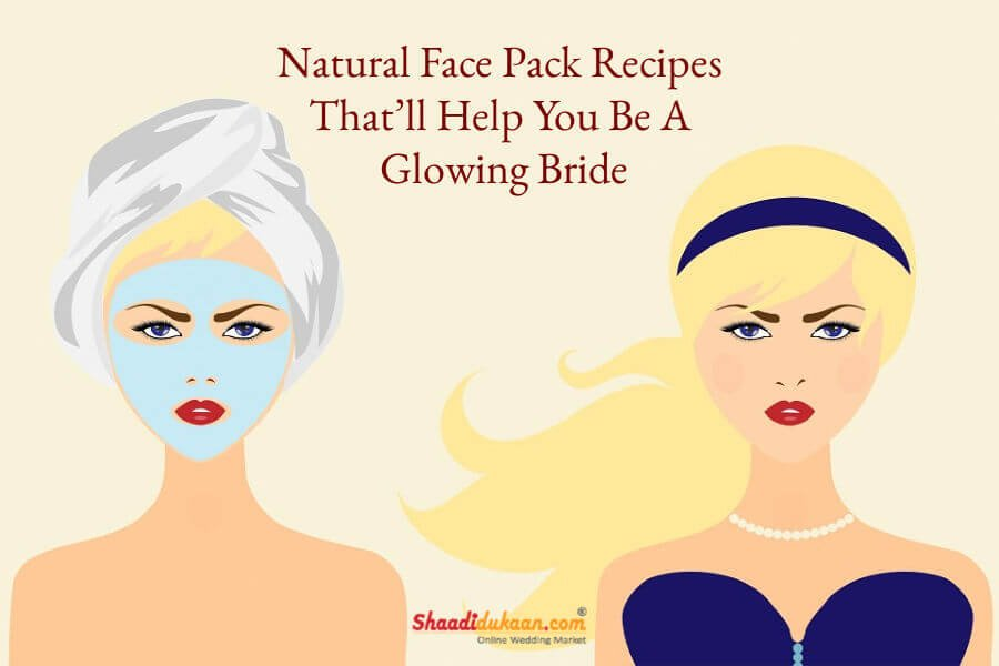 Natural Face Pack Recipes That'll Help You Be A Glowing Bride