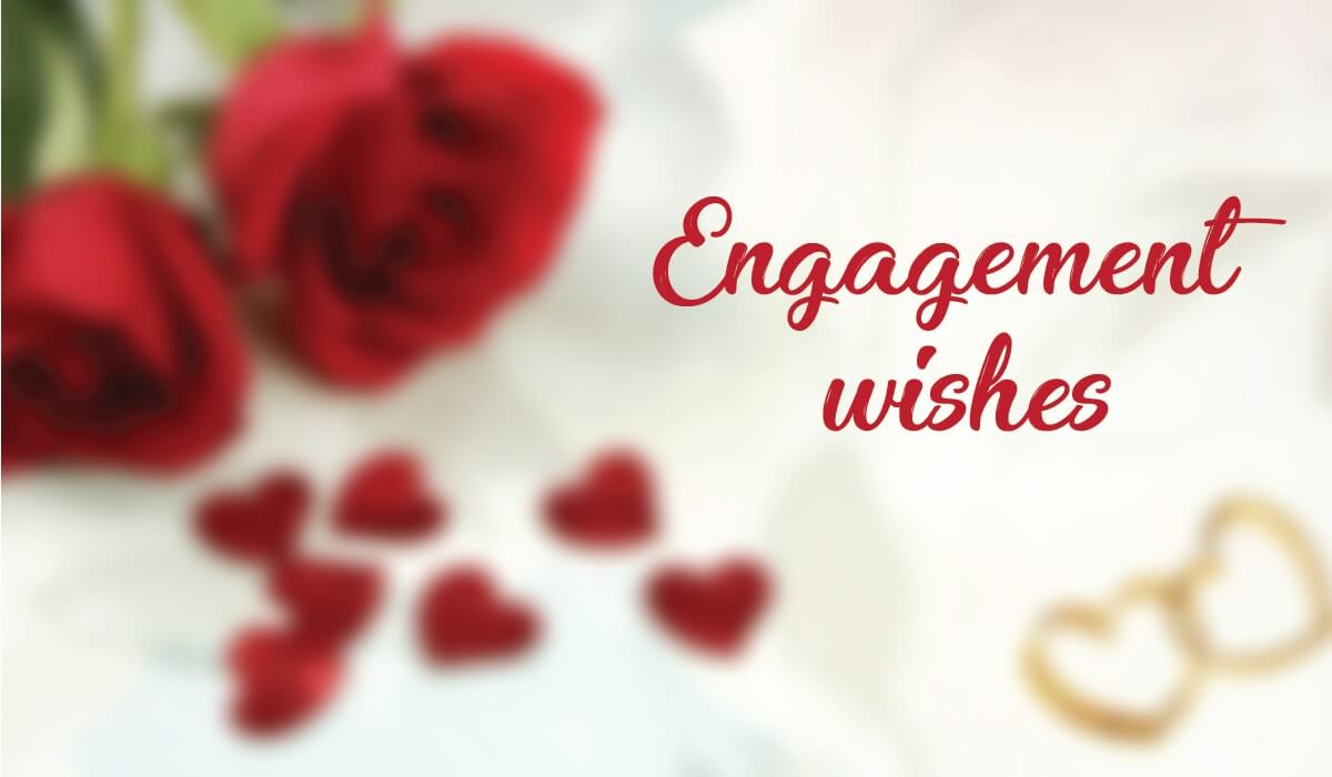61+ Assorted Engagement Wishes For All The Cute Couples Out There