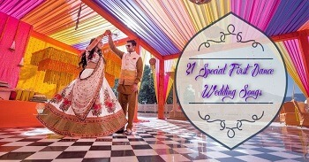 21 Special First Dance Wedding Songs Which Will Leave G...