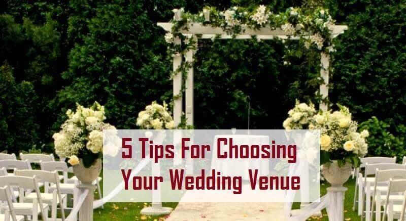 INFOGRAPHIC: 5 Tips For Choosing Your Wedding Venue