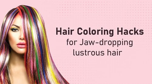 9 At-Home Hair Coloring Hacks for Jaw-Dropping Lustrous...