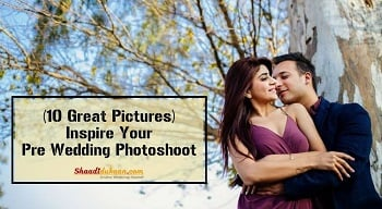 (10 Great Pictures) Inspire Your Pre Wedding Photoshoot