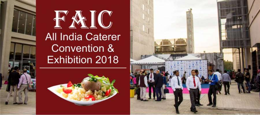 Third Convention & Exhibition of Federation of all India Caterers 2018