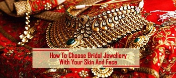 How To Choose Bridal Jewellery With (Your Skin And Face...