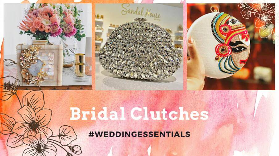 Classy And Stylish - Best Bridal Clutches For Brides To...