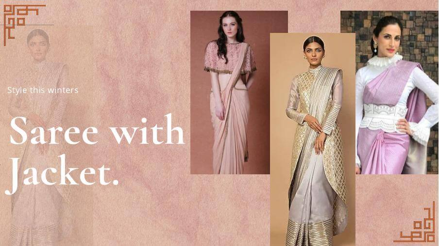 Wrap Up In Saree With Jackets For This Winter Wedding
